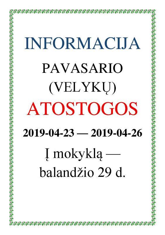 INFORMACIJA ATOSTOGOS 2019 VELYKOS